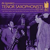 1922-1940 Legendary Tenor Saxophonists