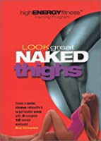 Look Great Naked: Thighs [DVD]