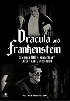 """""""Dracula"""" and """"Frankenstein"""" - Combined 80th Anniversary Expert Panel Discussion"""
