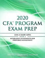 2020 CFA Program Exam Prep Level II: 2020 CFA Level II, Book 5: Alternative Investments and Portfolio Management (2020 CFA Level 2 Exam Prep)