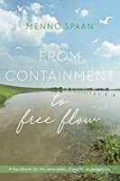 From Containment to Free Flow: A handbook for the innovation of public organisations