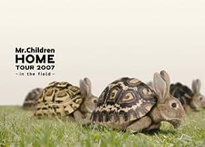 "Mr.Children ""HOME"" TOUR 2007~in the field~ [DVD]"