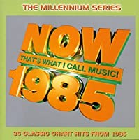 Now 1985