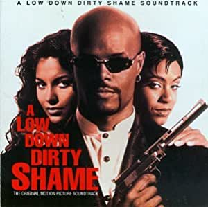 A Low Down Dirty Shame: The Original Motion Picture Soundtrack