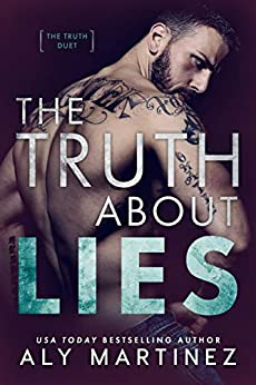 The Truth About Lies (The Truth Duet Book 1) by [Martinez, Aly]