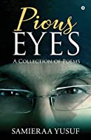 Pious Eyes: A Collection of Poems