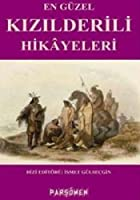En Guzel Kizilderili Hikayeleri