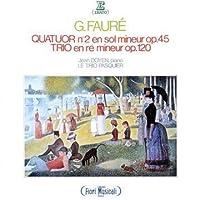 Faure: Qrt No 2 / Trio by Faure