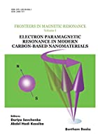 Electron Paramagnetic Resonance in Modern Carbon-Based Nanomaterials (Frontiers in Magnetic Resonance)