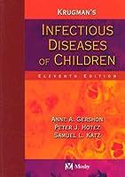 Krugman's Infectious Diseases of Children (Infectious Diseases of Children ( Krugman's))