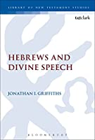 Hebrews and Divine Speech (Library of New Testament Studies)