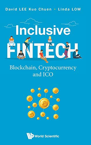 Download Inclusive FinTech: Blockchain, Cryptocurrency and ICO 9813238631
