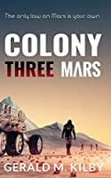 Colony Three Mars (Colony Mars)