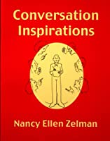 Conversation Inspirations: Over Two Thousand Conversation Topics
