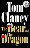 Bear and the Dragon (Random House Large Print)