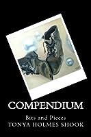 Compendium: Bits and Pieces