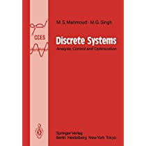 Discrete Systems: Analysis, Control and Optimization (Communications and Control Engineering)