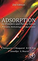 Adsorption by Powders and Porous Solids, Second Edition: Principles, Methodology and Applications