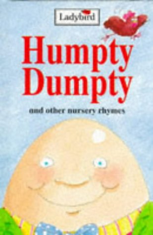Humpty Dumpty and other nursery rhymesの詳細を見る