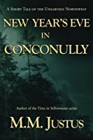 New Year's Eve in Conconully (Tales of the Unearthly Northwest)