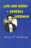 Life and Deeds of General Sherman