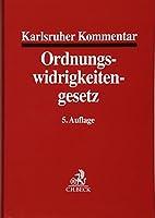 Karlsruher Kommentar zum Gesetz ueber Ordnungswidrigkeiten