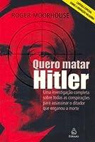 Quero Matar Hitler