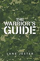The Warrior's Guide