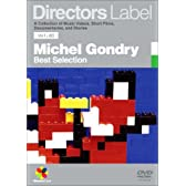 DIRECTORS LABEL ミシェル・ゴンドリー BEST SELECTION [DVD]