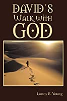 David's Walk With God