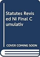 Statutes Revised Ni Final Cumulativ