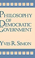 Philosophy of Democratic Government