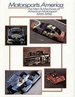 Motorsports America: The Men & Machines of American Motorsport, 1995-1996
