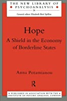 Hope (The New Library of Psychoanalysis)