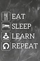 Grand Fantasy Designs - Notes: Eat Sleep Learn Repeat - Notebook 6x9 dot grid