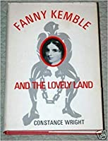 Fanny Kemble and the lovely land