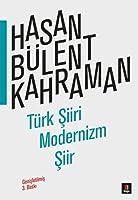 Trk Siiri Modernizm Siir