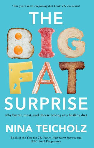The Big Fat Surprise: why butt...