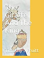 The Giraffe And The King