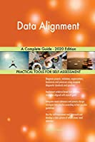 Data Alignment A Complete Guide - 2020 Edition