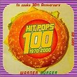 HIT POPS 100(1970-2000)fm osaka 30th Anniversary