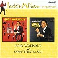 Baby Workout / Somethin' Else
