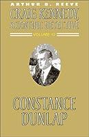 Constance Dunlap (Craig Kennedy, Scientific Detective (Paperback))