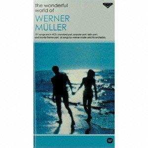 ウェルナー・ミューラーの素晴らしき世界