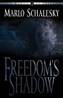 Freedom's Shadow (Winds of Freedom, 2)