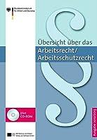 Uebersicht ueber das Arbeitsrecht 2012/2013