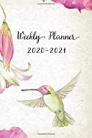 Weekly Planner 2020-2021: Pretty Floral and Hummingbird Design Weekly and Monthly Planner   Perfect Gift for Girl Women Friends and Colleagues