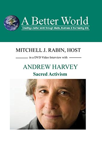 ABW - Sacred Activism with Andrew Harvey