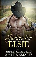 Justice for Elsie (Mail-Order Grooms)