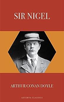 Sir Nigel by [Doyle, Arthur Conan]
